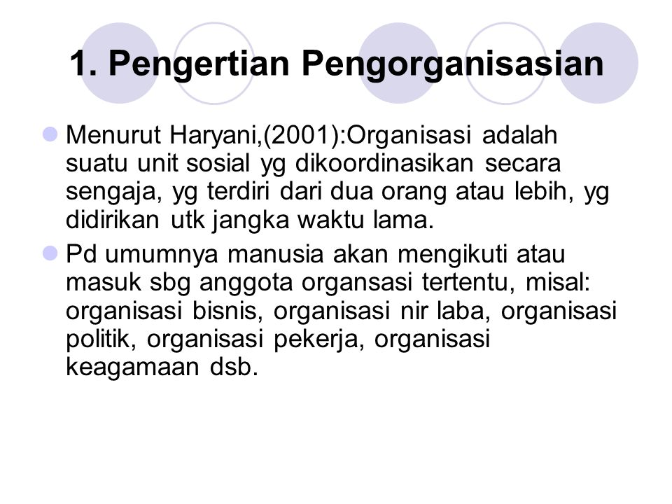 1. Pengertian Pengorganisasian