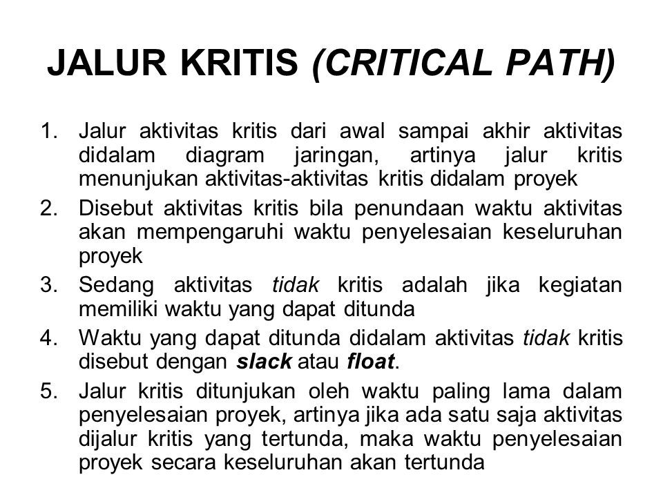 JALUR KRITIS (CRITICAL PATH)