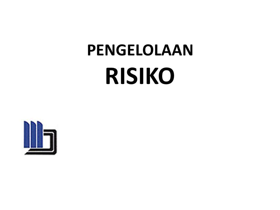 PENGELOLAAN RISIKO