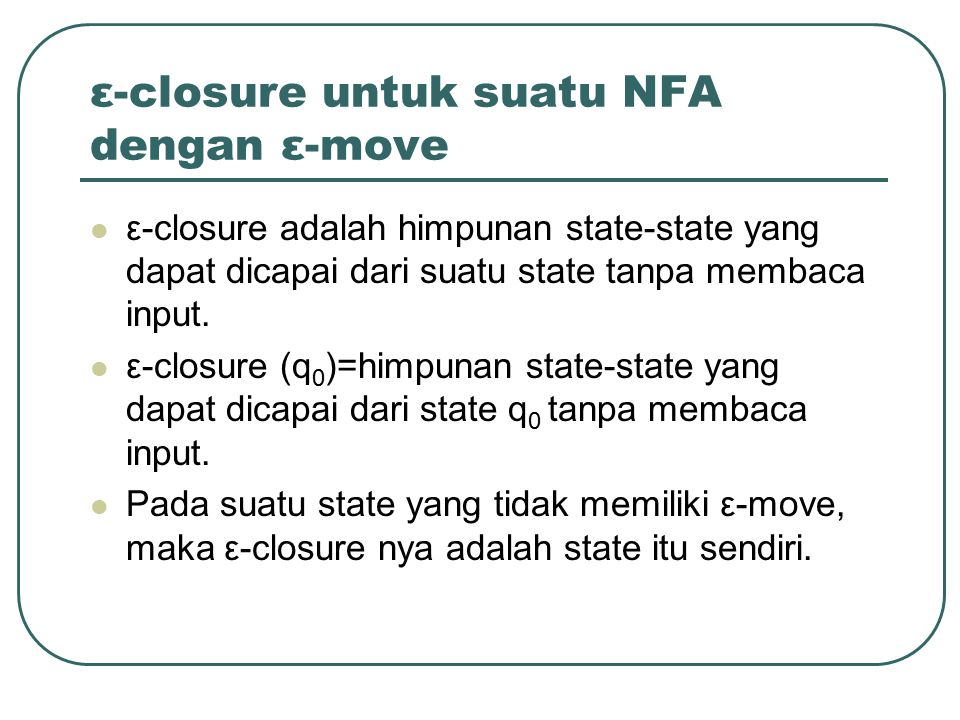 ε-closure untuk suatu NFA dengan ε-move