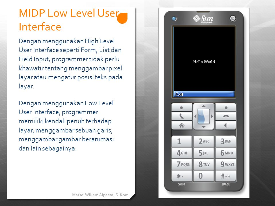 Low Level User Interface (LO-UI)