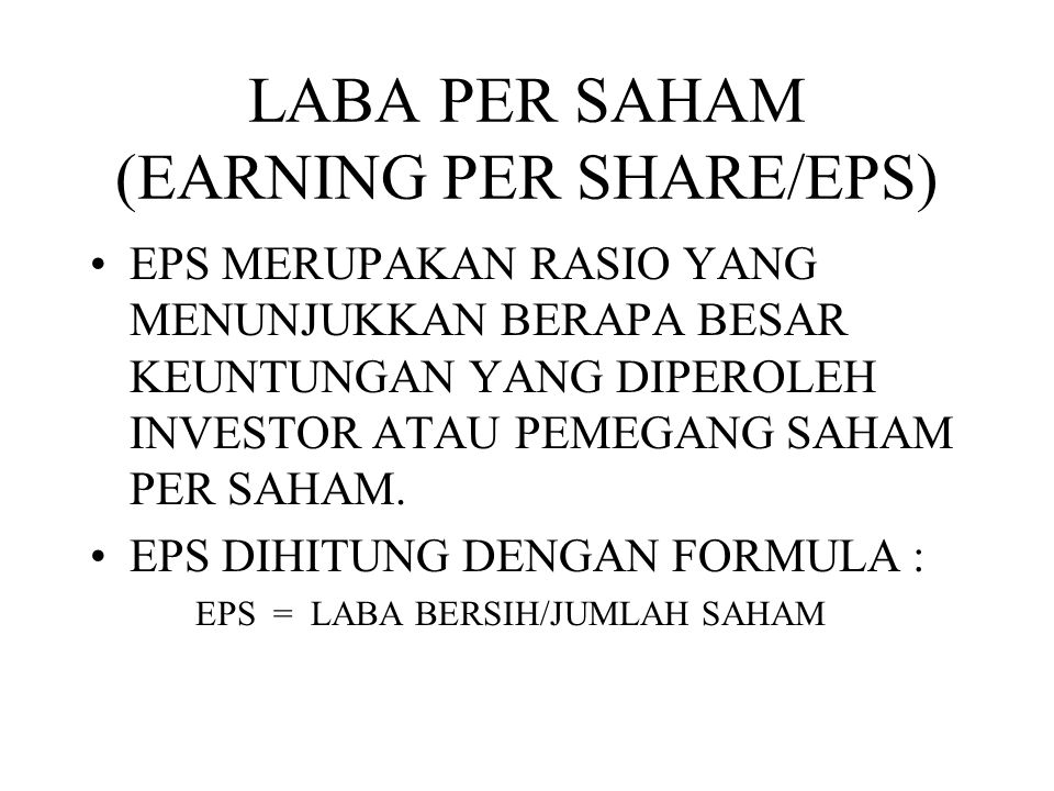 LABA PER SAHAM (EARNING PER SHARE/EPS)