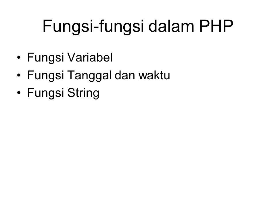 Fungsi-fungsi dalam PHP
