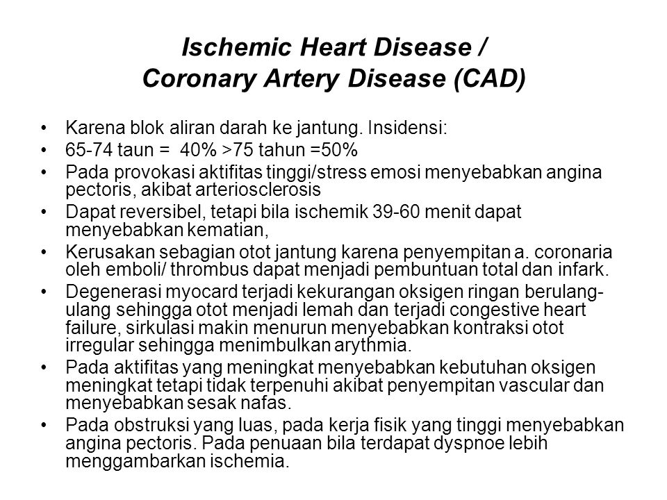 Ischemic Heart Disease / Coronary Artery Disease (CAD)