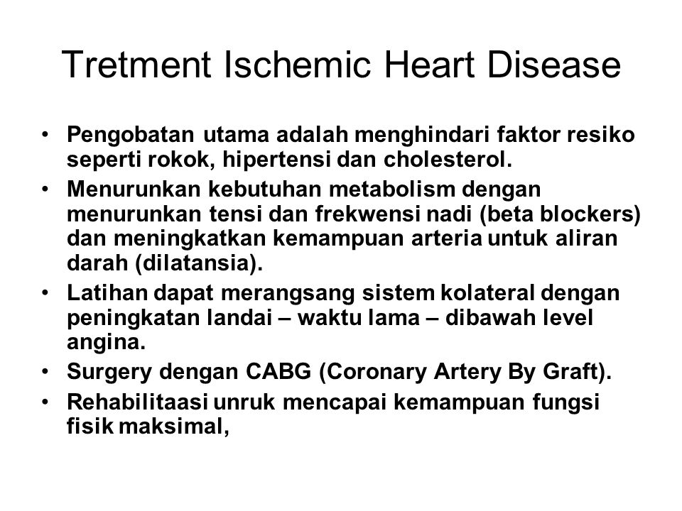 Tretment Ischemic Heart Disease