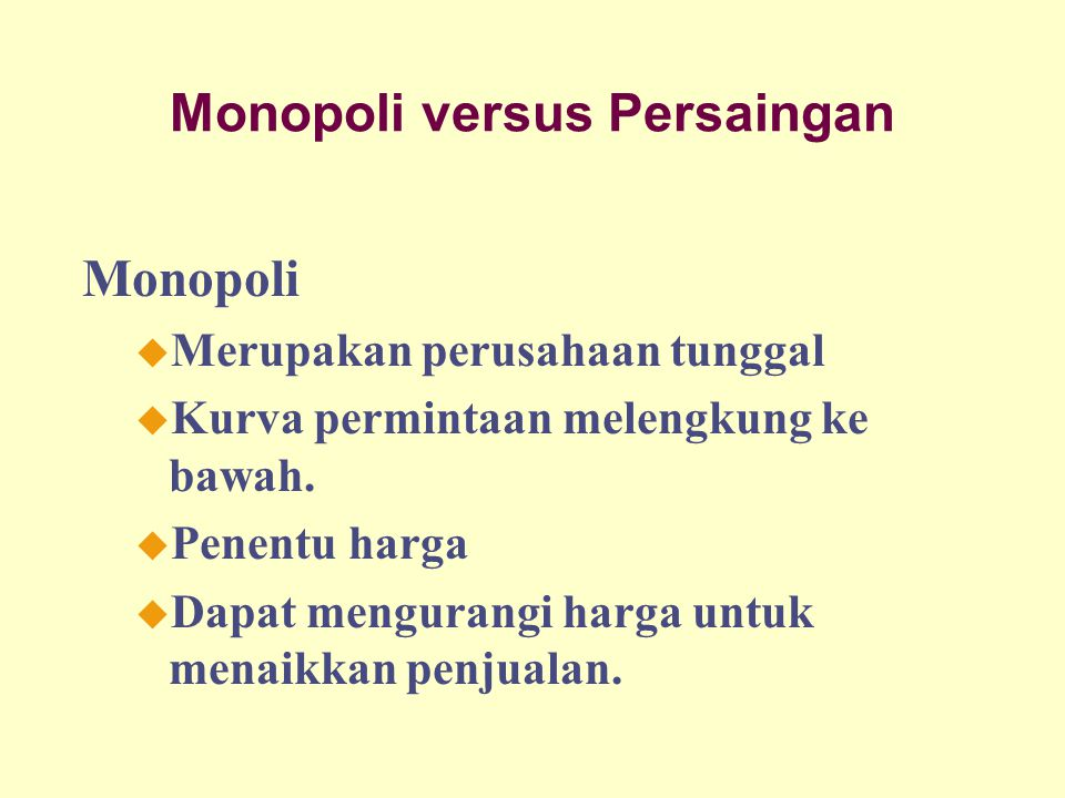 Monopoli versus Persaingan