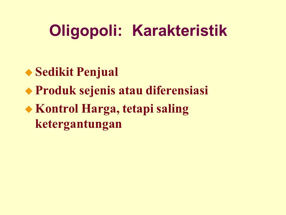 Oligopoli: Karakteristik