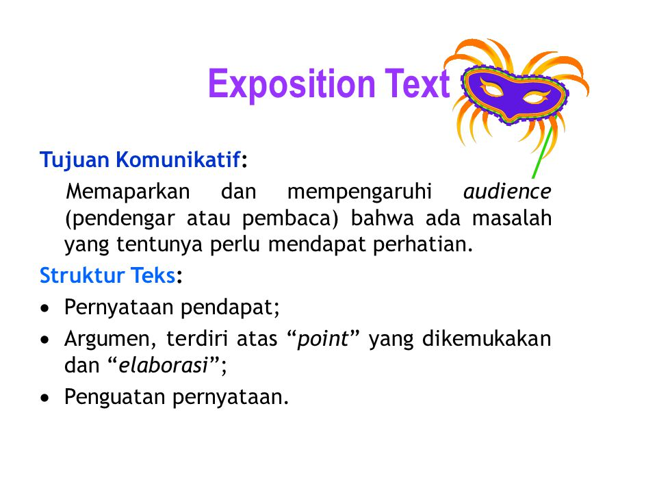 Exposition Text Tujuan Komunikatif: