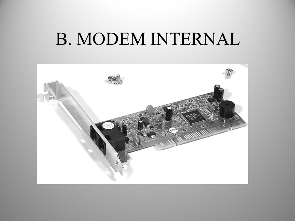 B. MODEM INTERNAL