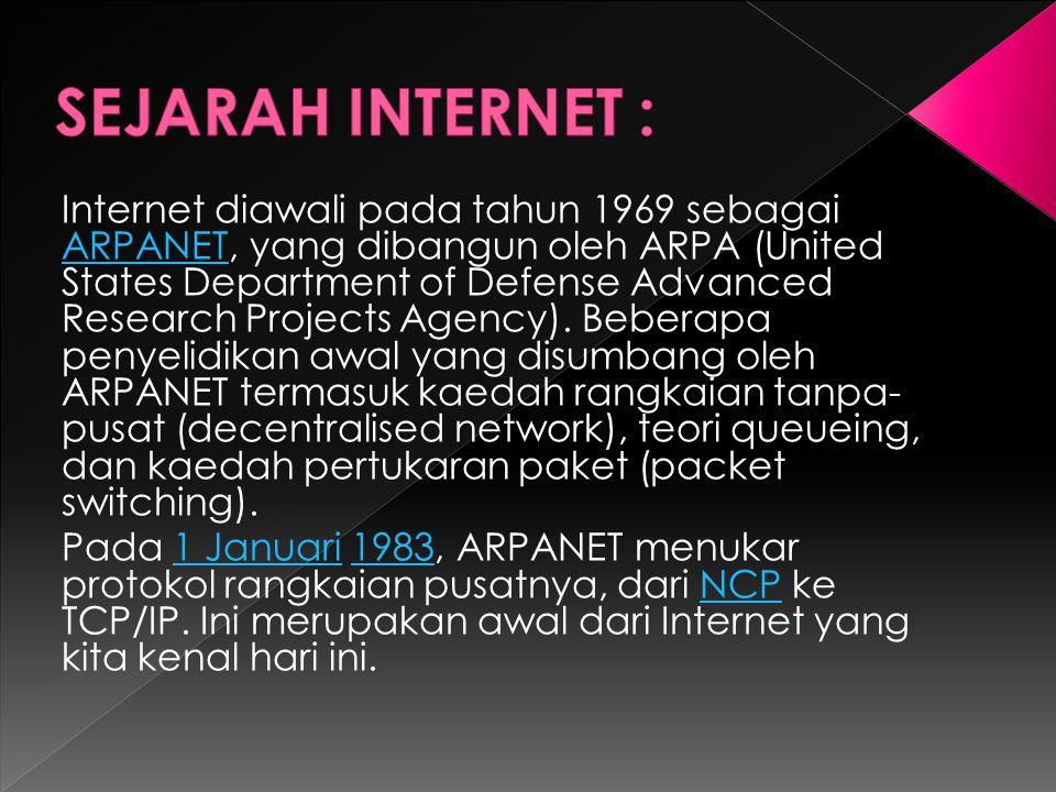 SEJARAH INTERNET :