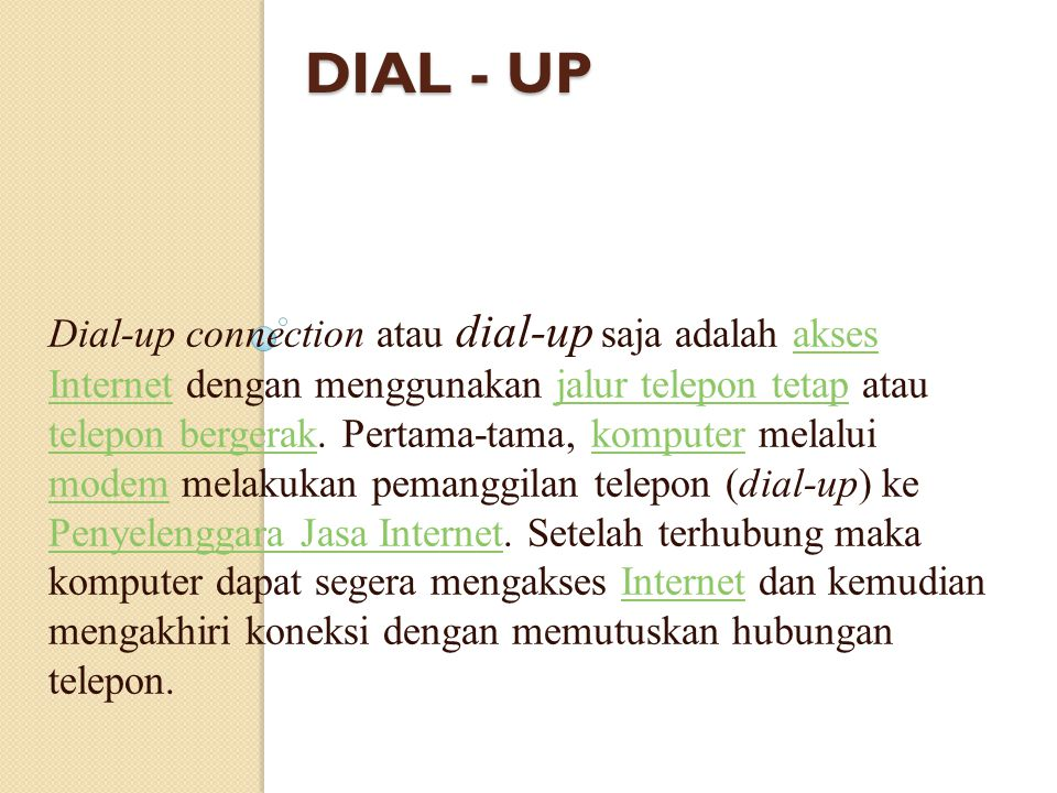 DIAL - UP