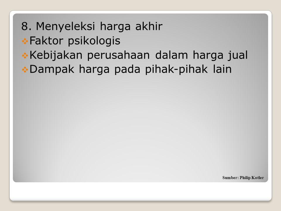 8. Menyeleksi harga akhir Faktor psikologis