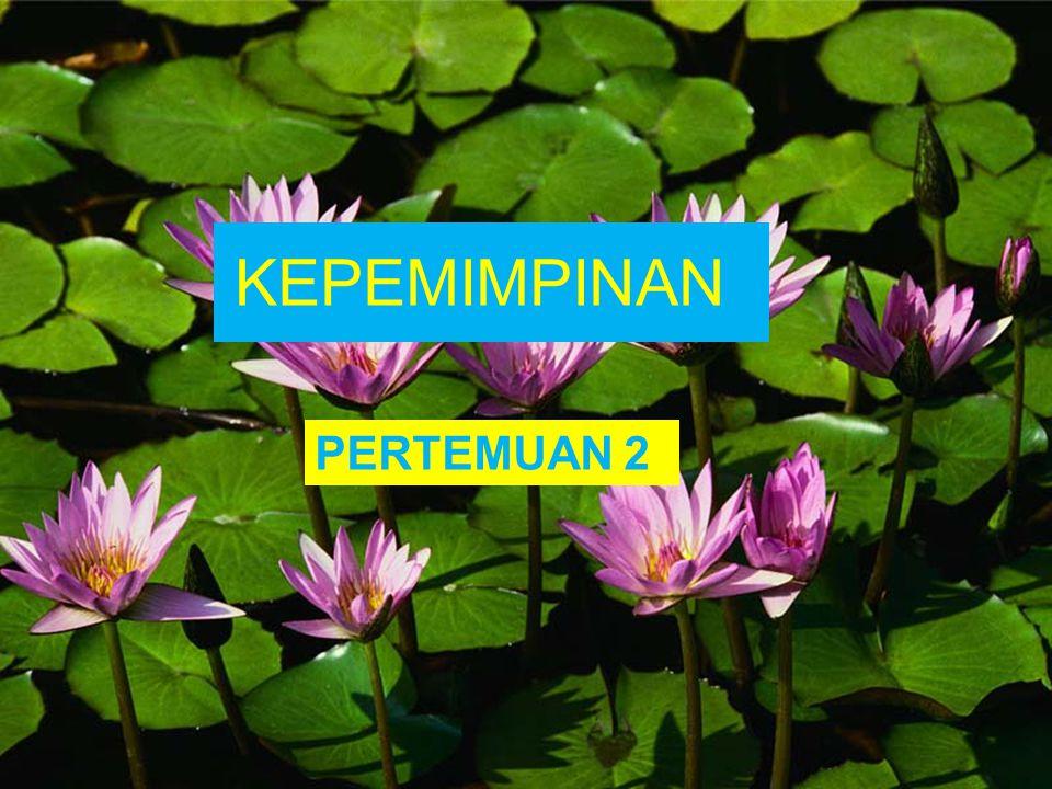 KEPEMIMPINAN PERTEMUAN 2