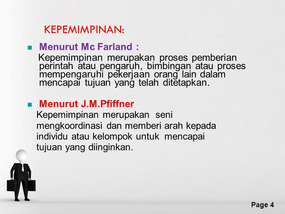 KEPEMIMPINAN: Menurut Mc Farland :