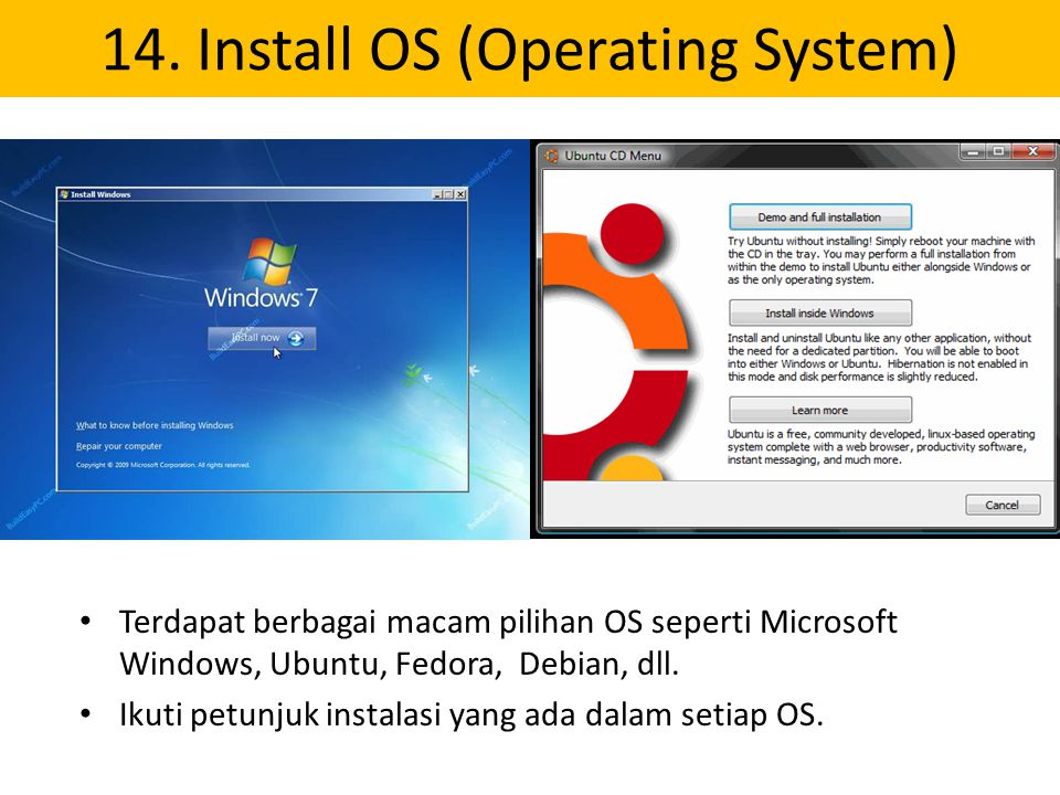 14. Install OS (Operating System)