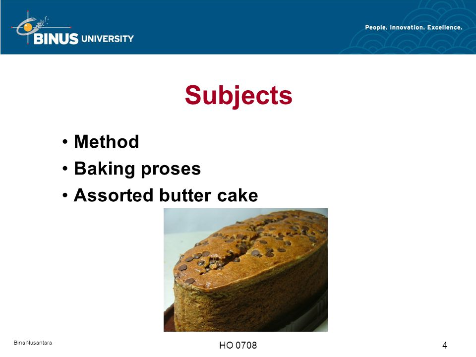 Subjects Method Baking proses Assorted butter cake HO 0708