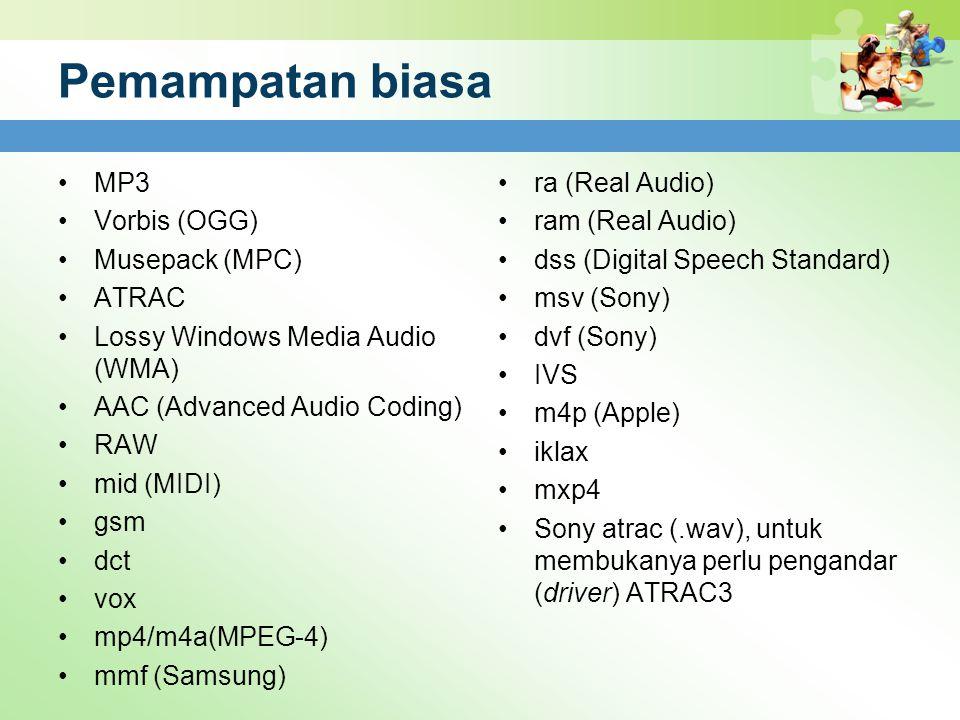 Pemampatan biasa MP3 Vorbis (OGG) Musepack (MPC) ATRAC