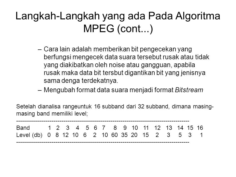 Langkah-Langkah yang ada Pada Algoritma MPEG (cont...)