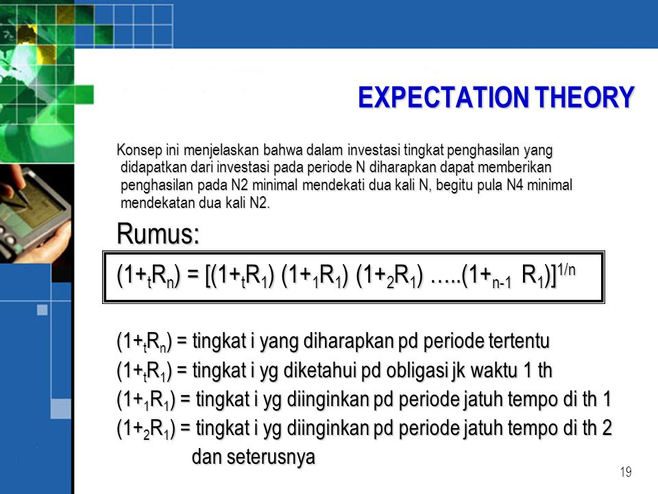 EXPECTATION THEORY Rumus: