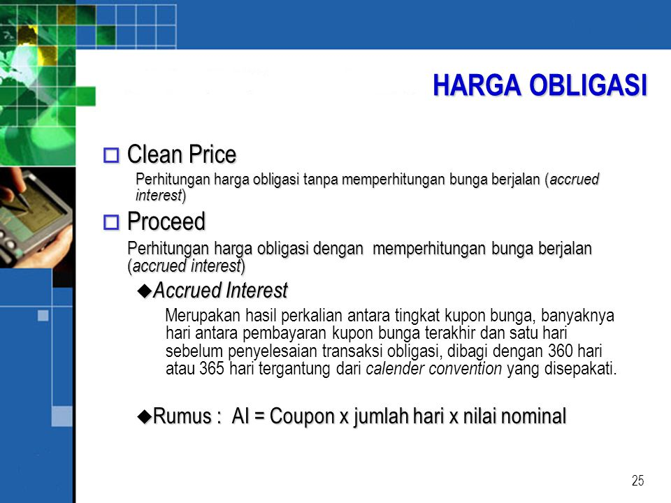 HARGA OBLIGASI Clean Price Proceed Accrued Interest