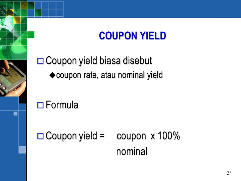 Coupon yield biasa disebut
