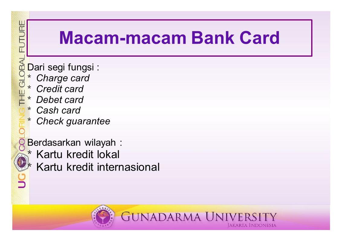 Macam-macam Bank Card Kartu kredit lokal Kartu kredit internasional