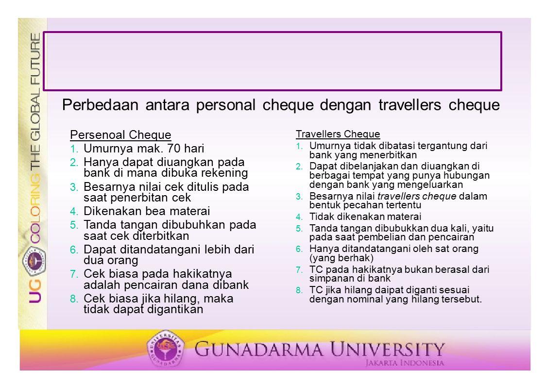 Perbedaan antara personal cheque dengan travellers cheque