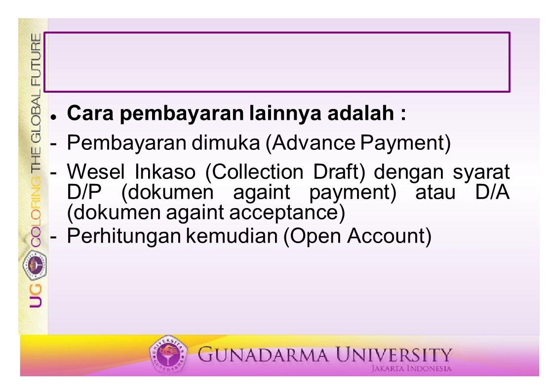Cara pembayaran lainnya adalah :