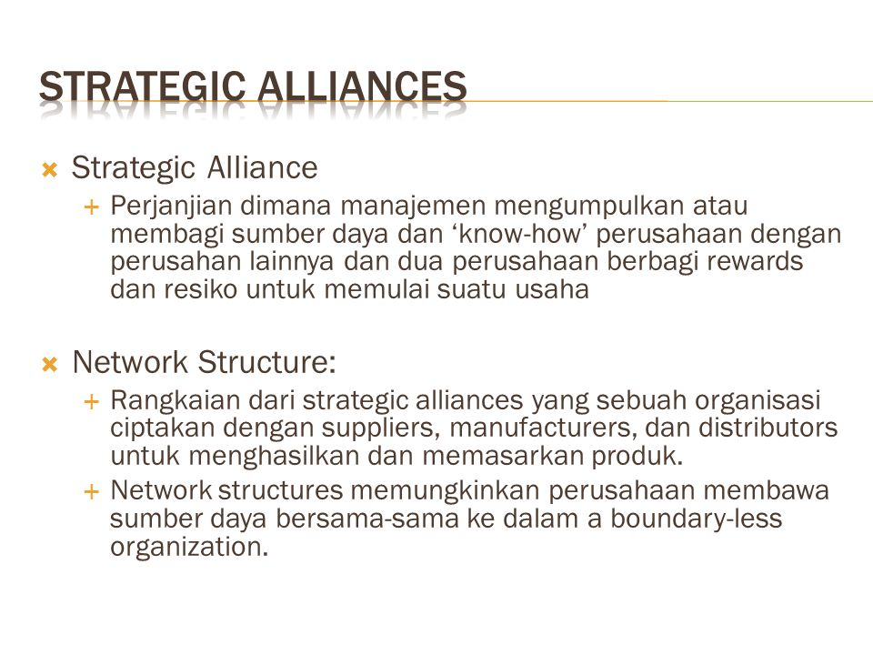 Strategic Alliances Strategic Alliance Network Structure: