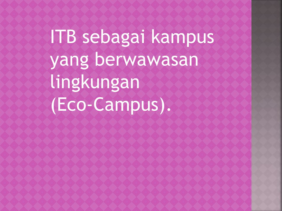 ITB sebagai kampus yang berwawasan lingkungan