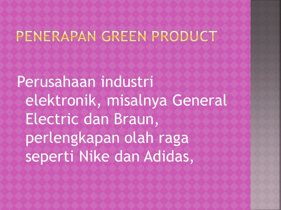 PENERAPAN GREEN PRODUCT