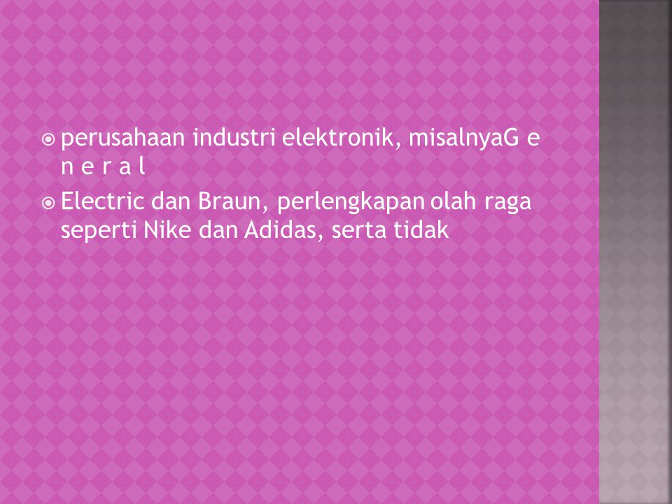 perusahaan industri elektronik, misalnyaG e n e r a l