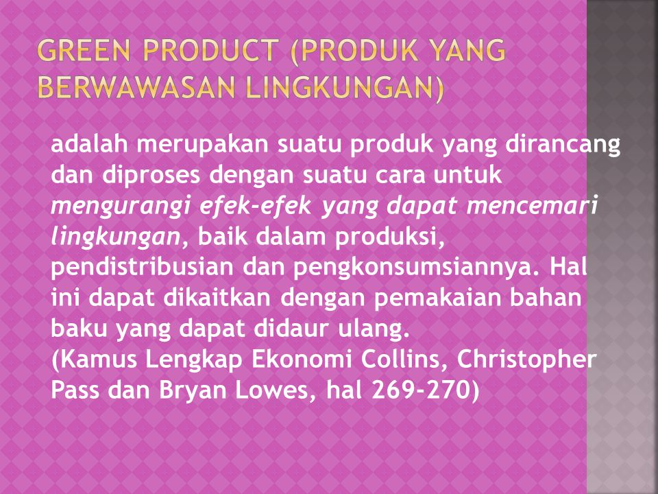 Green Product (produk yang berwawasan lingkungan)