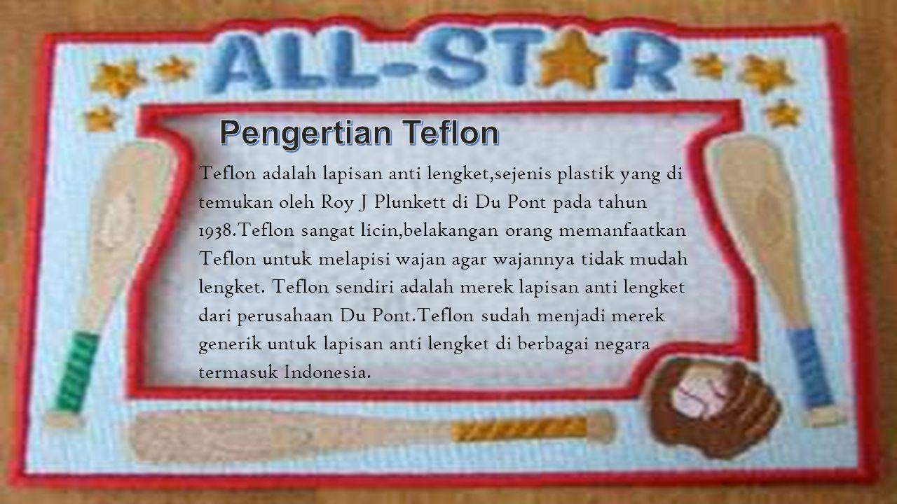 Pengertian Teflon