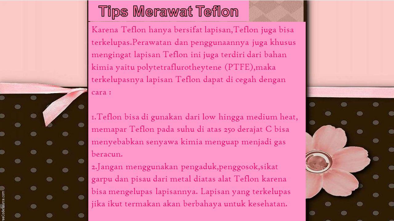Tips Merawat Teflon