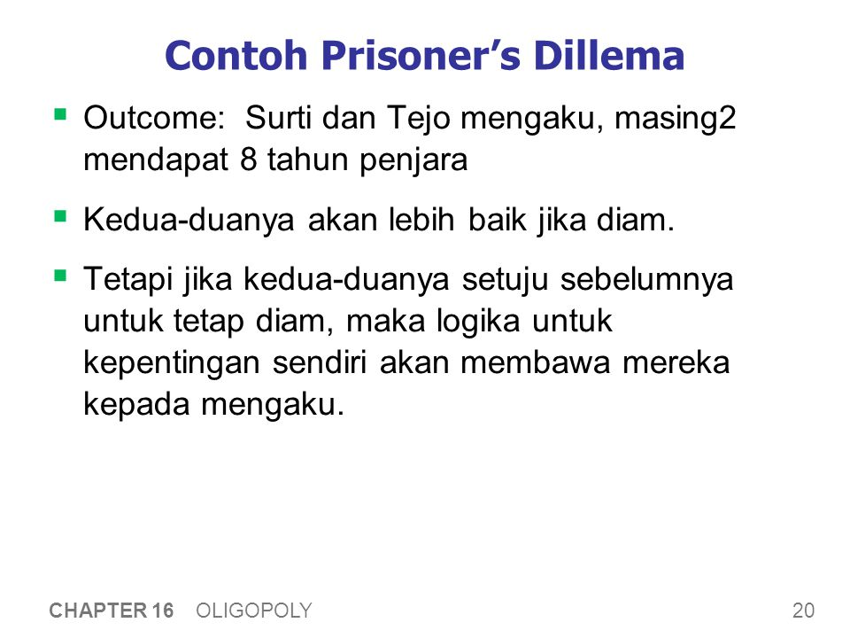 Oligopolies sebagai Prisoners' Dilemma
