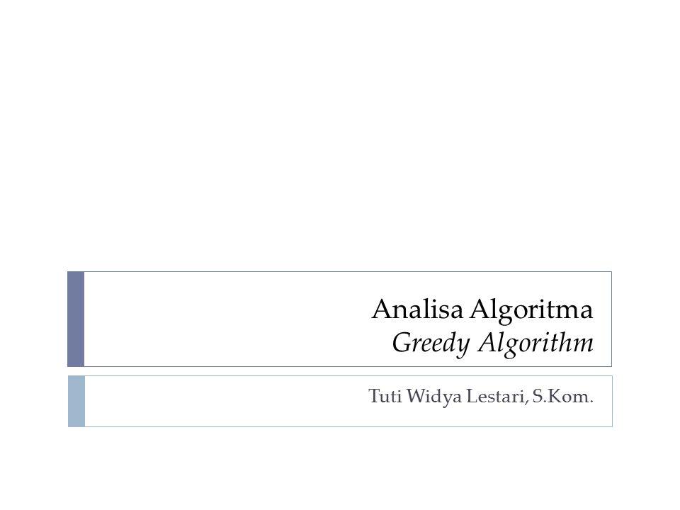 Analisa Algoritma Greedy Algorithm