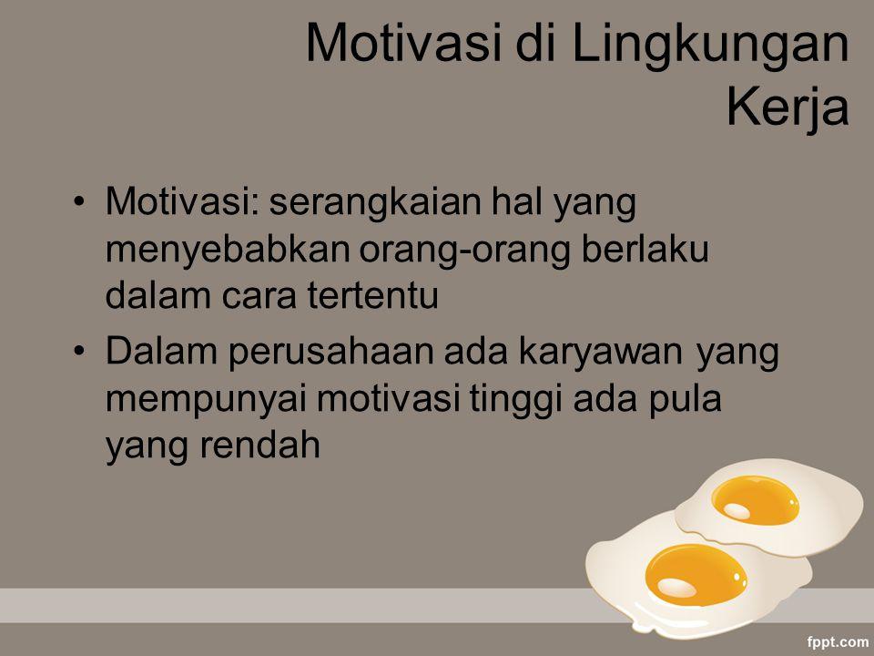 Motivasi di Lingkungan Kerja