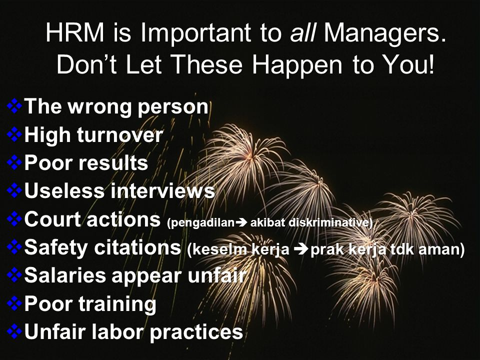 HRM is Important to all Managers. Don't Let These Happen to You!