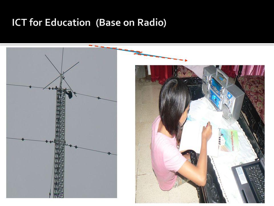 ICT for Education (Base on Radio)