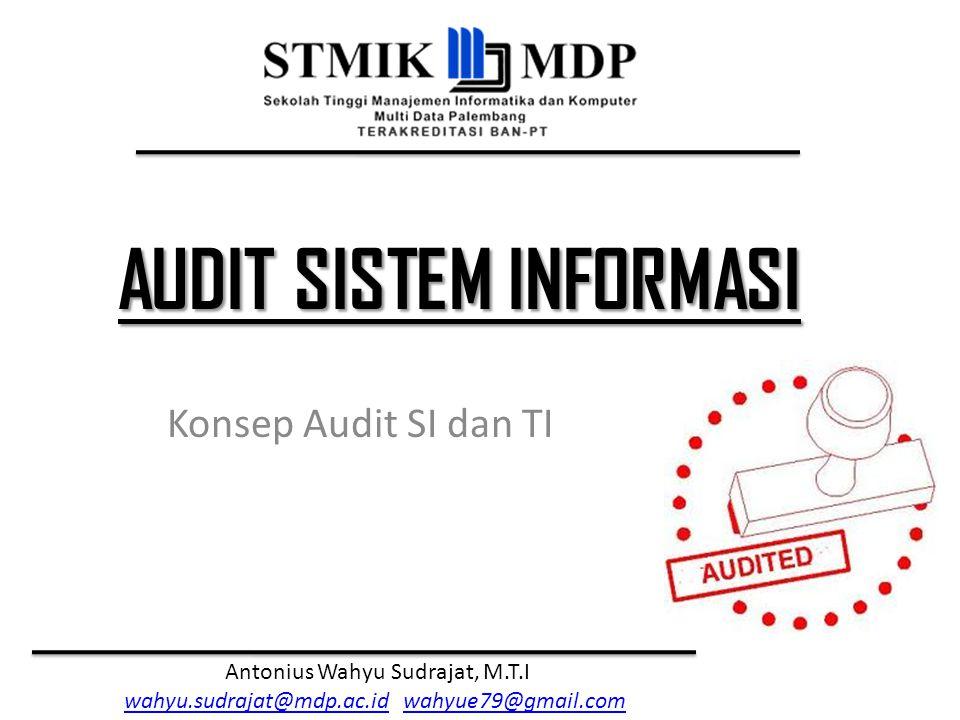 Konsep Audit SI dan TI