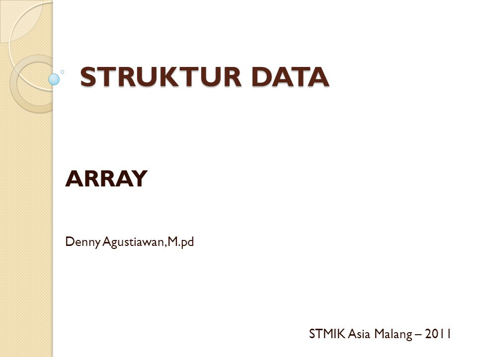 ARRAY Denny Agustiawan,M.pd