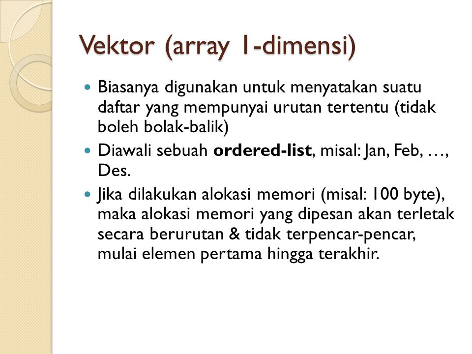 Vektor (array 1-dimensi)
