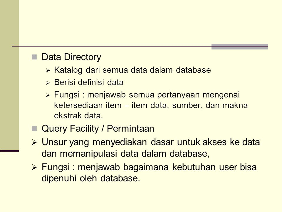 Query Facility / Permintaan