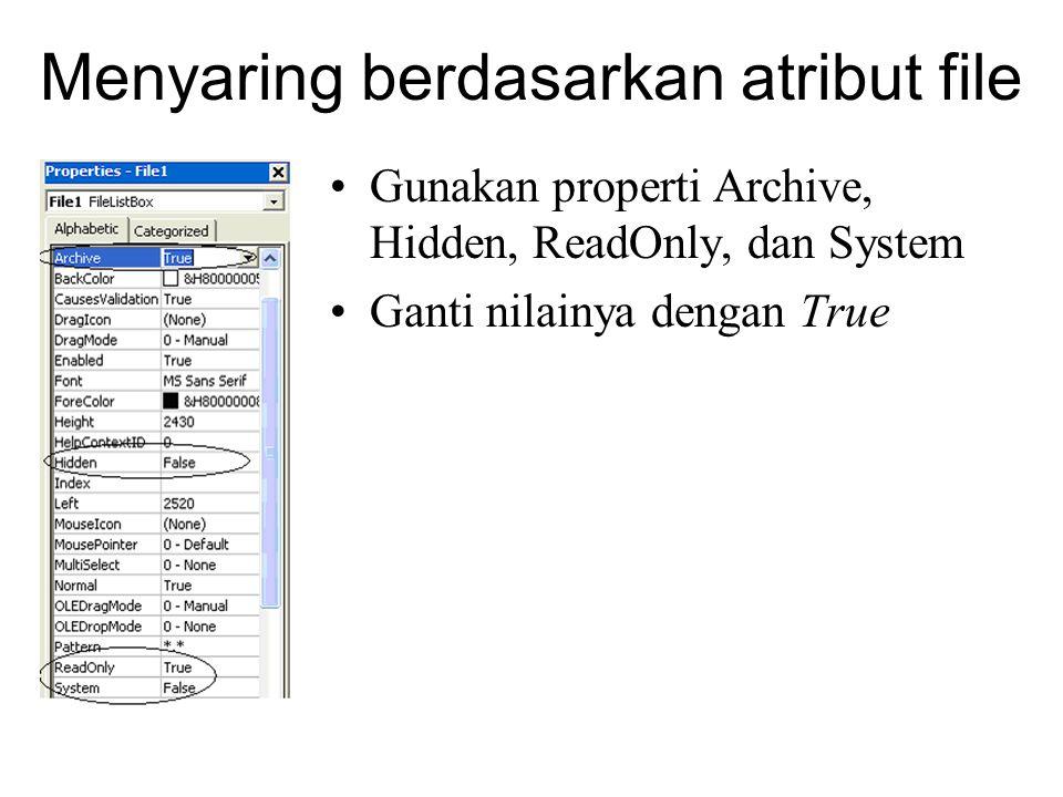 Menyaring berdasarkan atribut file