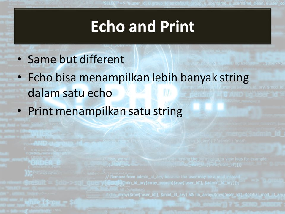 Echo and Print Same but different