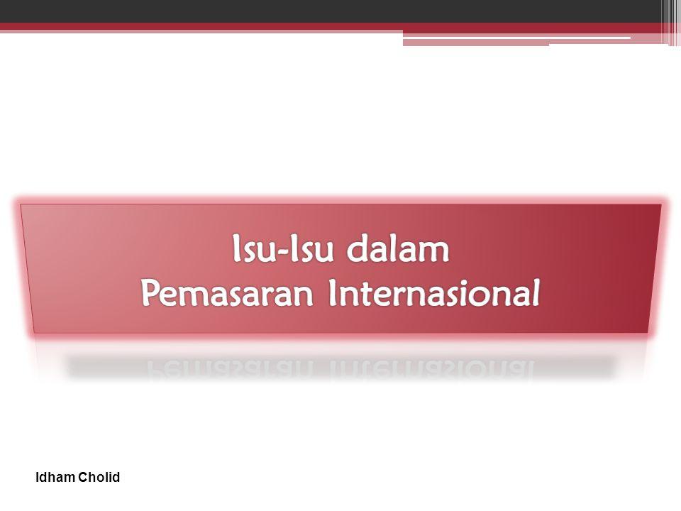 Isu-Isu dalam Pemasaran Internasional