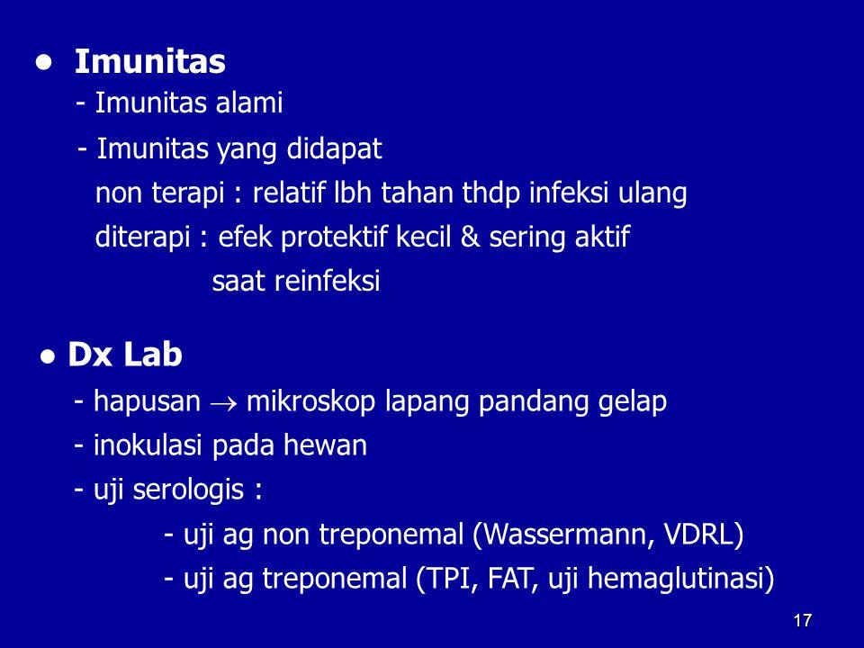 • Imunitas - Imunitas alami ● Dx Lab - Imunitas yang didapat