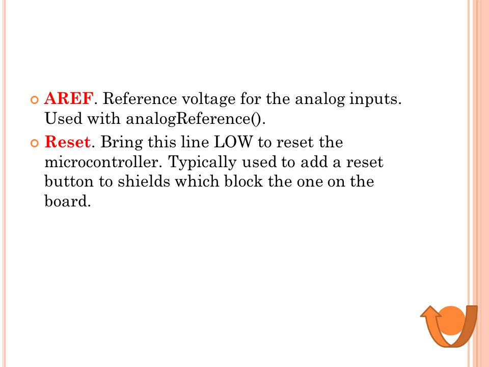 AREF. Reference voltage for the analog inputs
