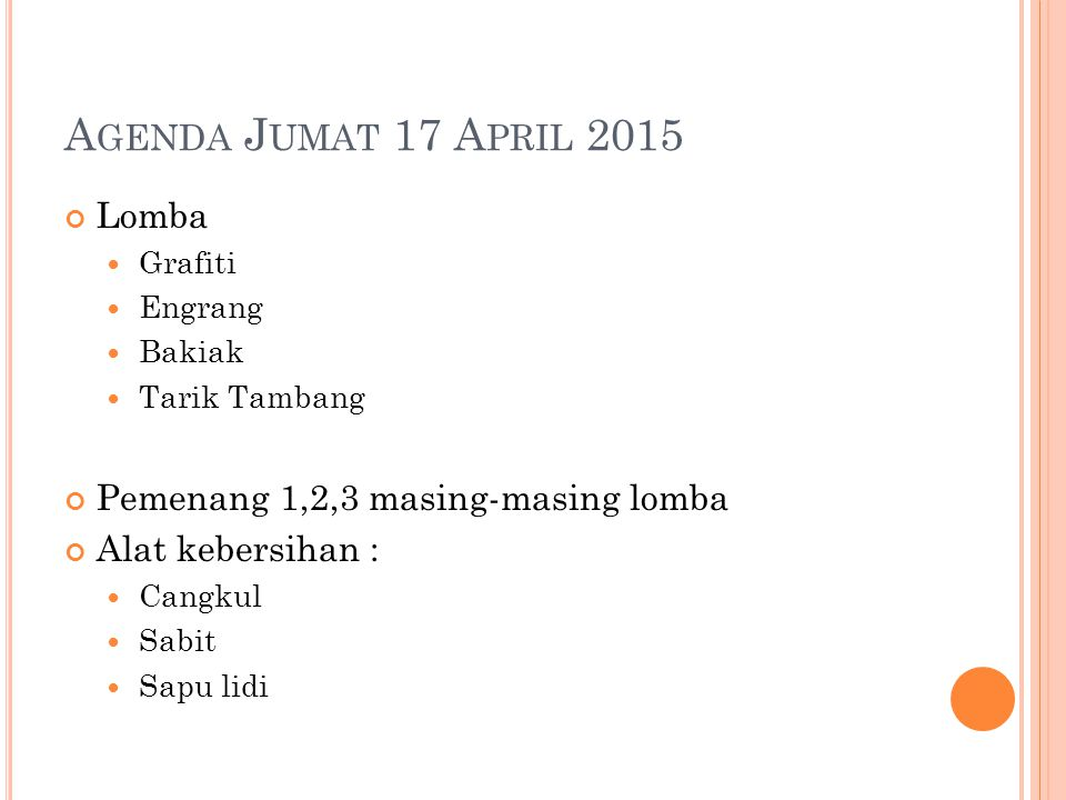 Agenda Jumat 17 April 2015 Lomba Pemenang 1,2,3 masing-masing lomba